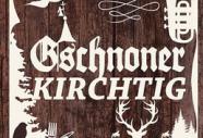 Gschnoner KIRCHTIG